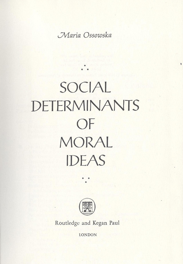 Social determinants of moral ideas.